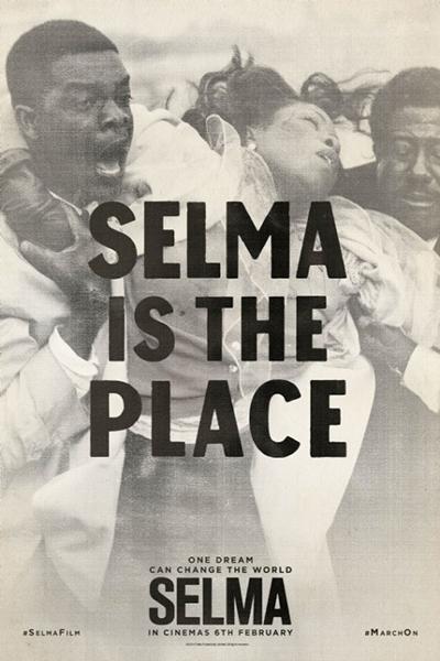 Selma - Uma Luta pela Igualdade : Poster