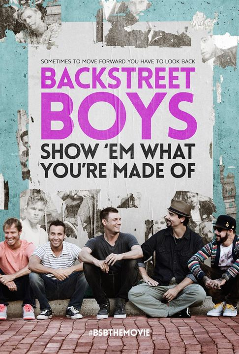 Backstreet Boys - Show 'Em What You're Made Of : Poster