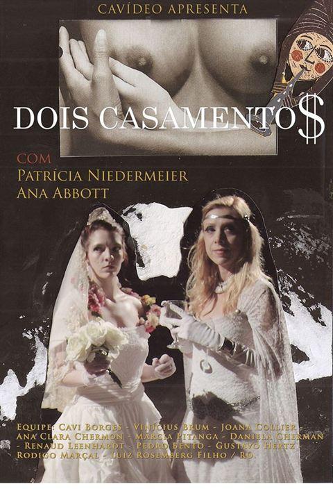 Dois Casamentos : Poster