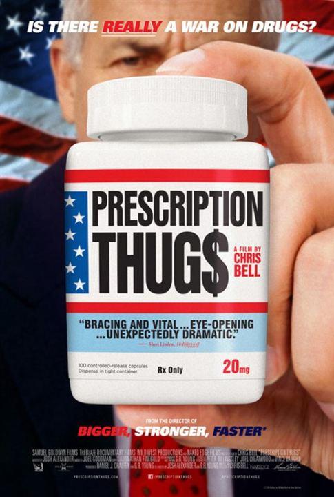 Prescription Thugs : Poster