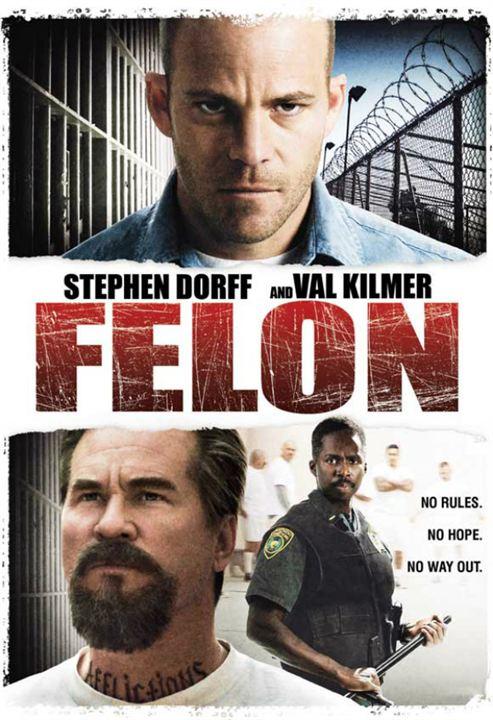 Felon : Poster
