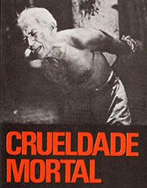 Crueldade Mortal : Poster
