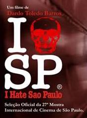I Hate São Paulo : Poster