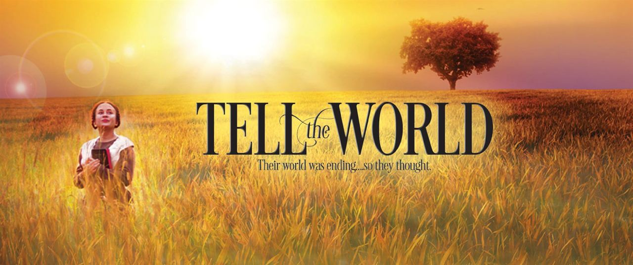 Tell the World : Foto