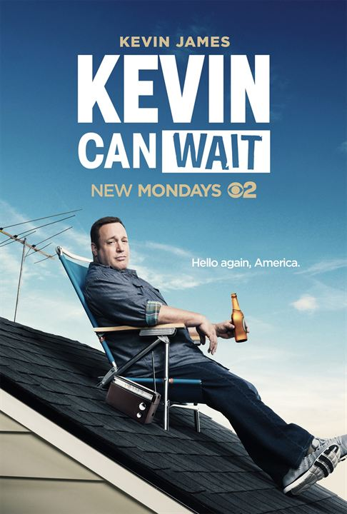 Kevin Can Wait : Poster