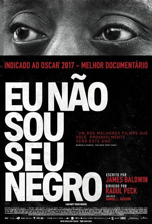 Eu Não Sou Seu Negro : Poster