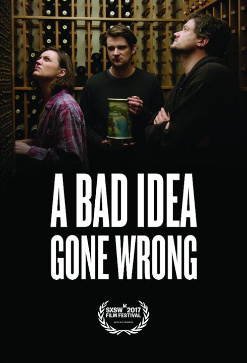 A Bad Idea Gone Wrong