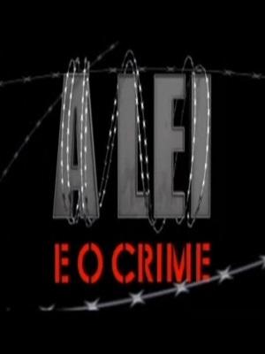A Lei e o Crime : Poster