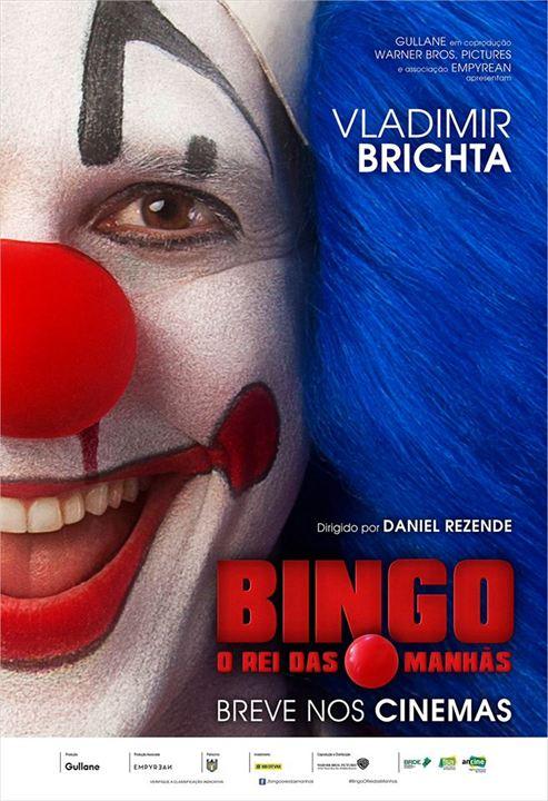 Bingo - O Rei das Manhãs : Poster