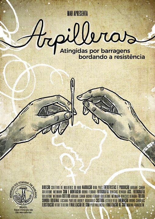 Arpilleras: Atingidas por Barragens Bordando a Resistência : Poster