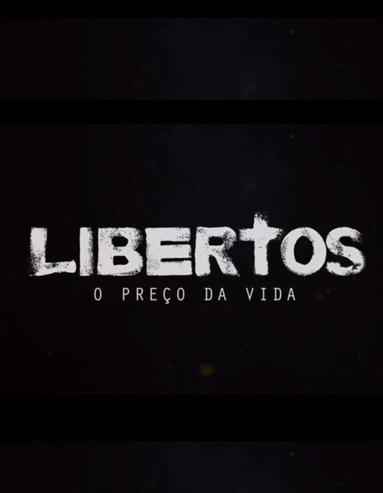 Libertos - O Preço da Vida : Poster