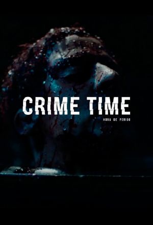 Crime Time - Hora de Perigo : Poster