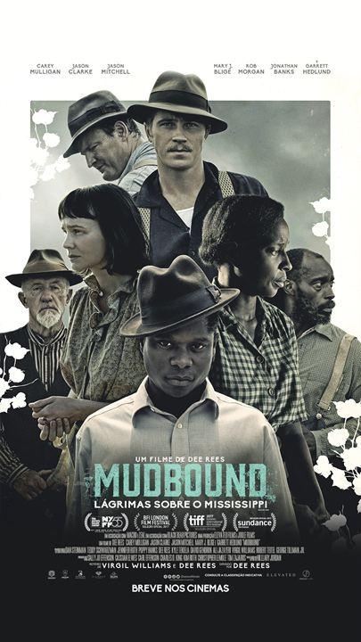 Mudbound - Lágrimas Sobre o Mississipi : Poster