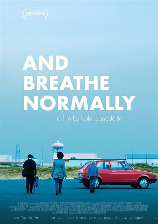 And Breathe Normally : Poster