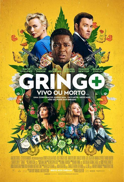 Gringo - Vivo ou Morto : Poster