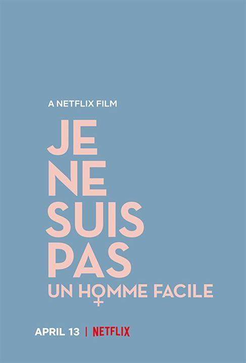 Je Ne Suis Pas Un Homme Facile : Poster