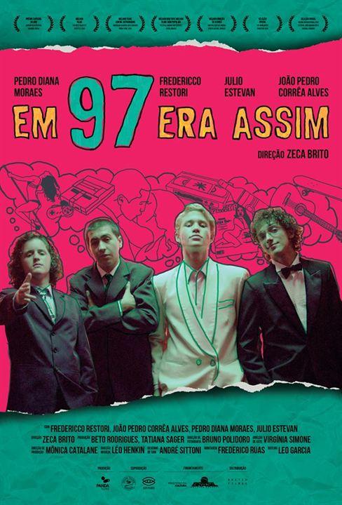 Em 97 Era Assim : Poster