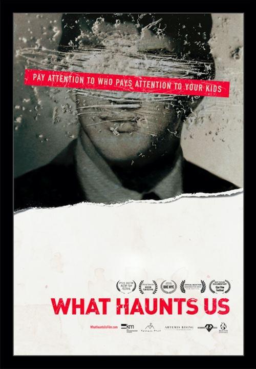 What Haunts Us : Poster