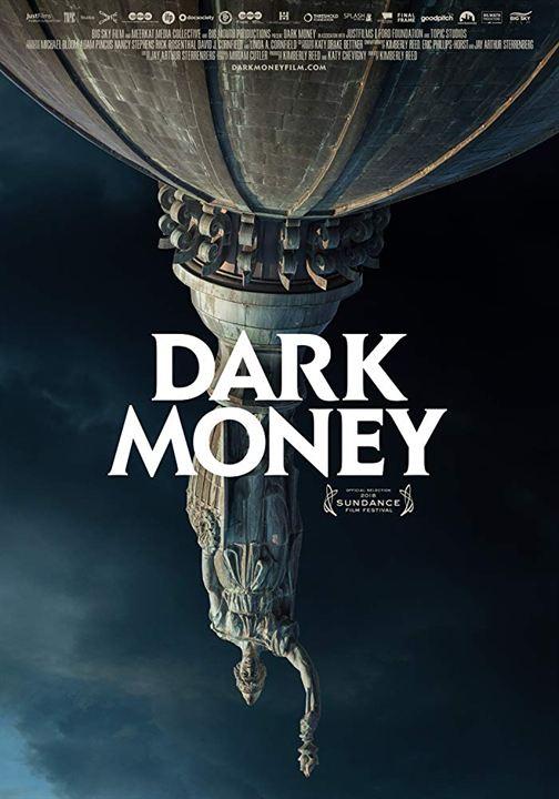 Dark Money : Poster