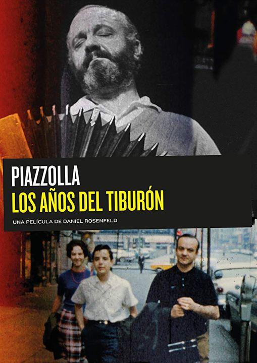 Piazzolla: Os Anos do Tubarão : Poster