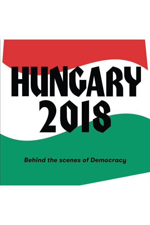 Hungria 2018 - Bastidores da Democracia : Poster
