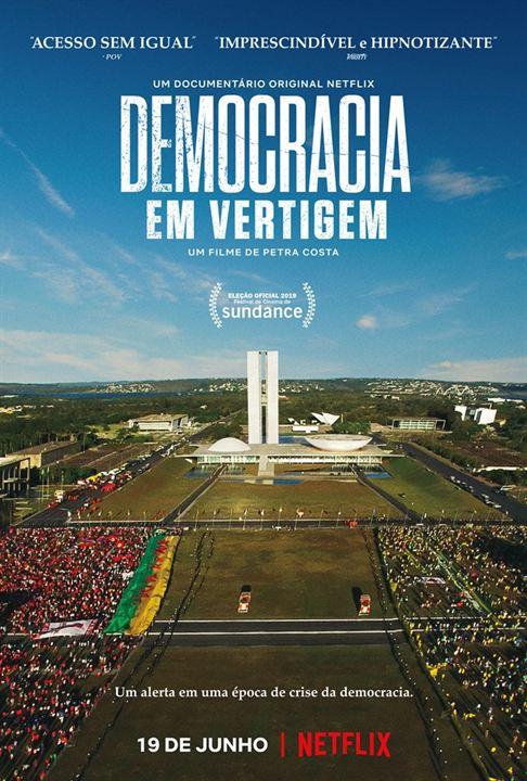 Resultado de imagem para DEMOCRACIA EM VERTIGEM poster