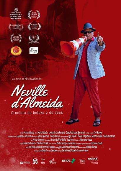 Neville D'Almeida: Cronista da Beleza e do Caos : Poster
