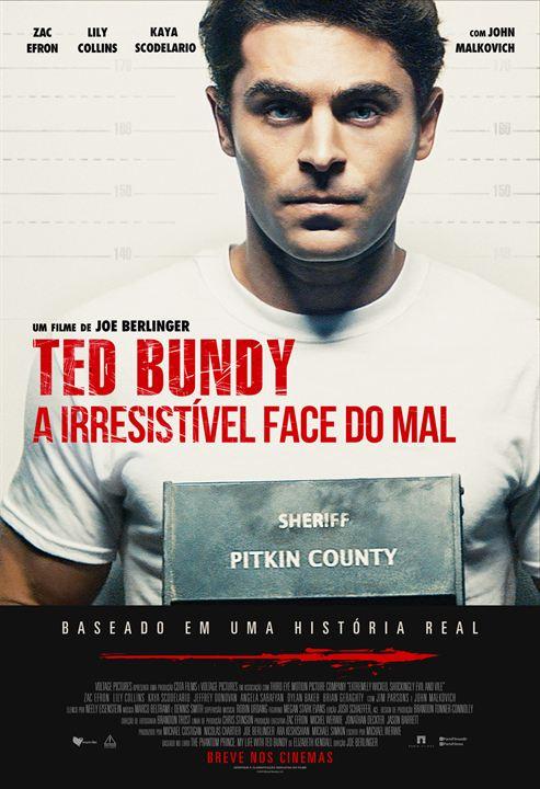 Ted Bundy: A Irresistível Face do Mal : Poster