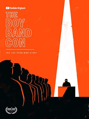 The Boy Band Con: The Lou Pearlman Story : Poster