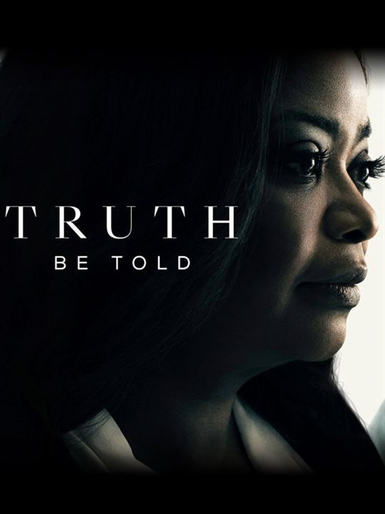Truth Be Told : Poster