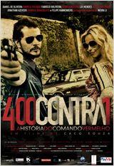 400 Contra 1 - Uma História do Crime Organizado