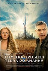 Assistir Filme Tomorrowland – Terra do Amanhã Dublado 2015