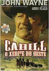 Cahill, Xerife do Oeste - HD 720p