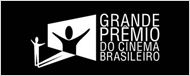 Hoje &#233; dia do Grande Pr&#234;mio do Cinema Brasileiro