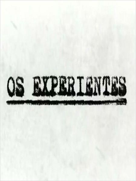 Os Experientes : Poster