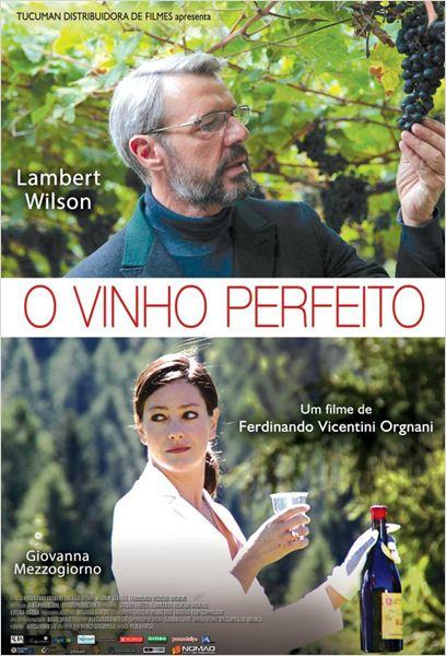 O Vinho Perfeito : Poster