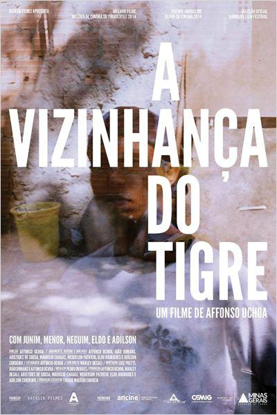 A Vizinhança do Tigre : Poster