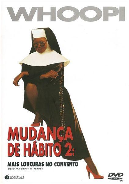 Mudança de Hábito 2 : Poster