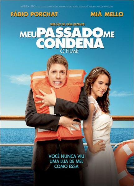 Meu Passado Me Condena - O Filme : Poster
