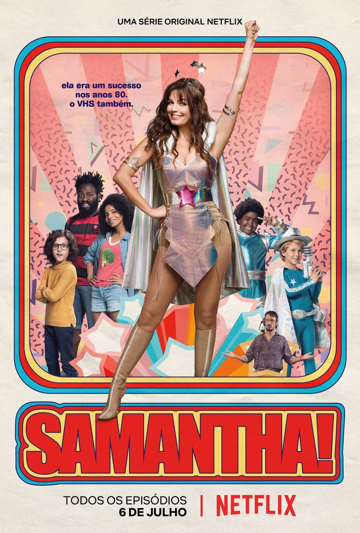 Samantha!: Nova comédia brasileira da Netflix atinge os alvos certos por caminhos tortos (Crítica da 1ª temporada)