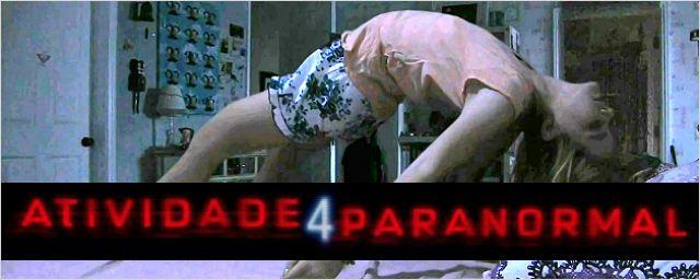Bilheterias Brasil: Salas lotadas para Atividade Paranormal 4