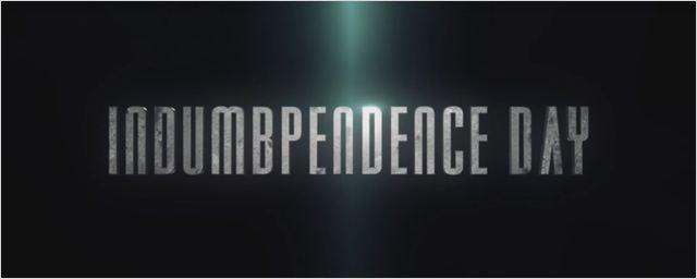 Independence Day: O Ressurgimento ganha título de Dia da Emburrecência em trailer honesto