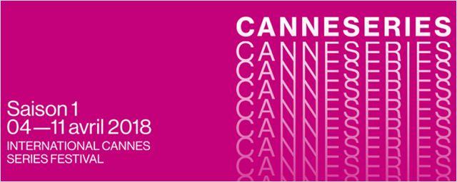 CanneSeries 2018: Confira a lista completa de séries selecionadas para a estreia do evento