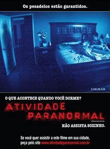 Atividade Paranormal - Filme 2007 - AdoroCinema