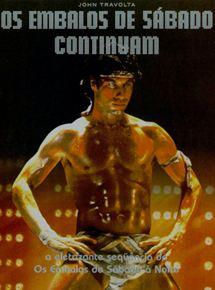 Os Embalos de Sábado Continuam - Filme 1983 - AdoroCinema