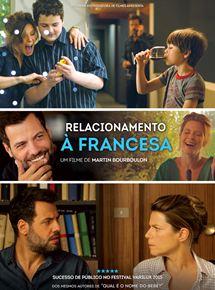 Assistir Relacionamento à Francesa