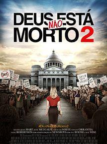 Deus Não Está Morto 2 Filmes Torrent Download capa