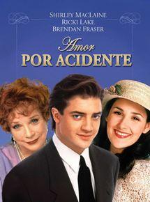 Amor por Acidente - Filme 1996 - AdoroCinema