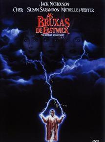 As Bruxas de Eastwick - Filme 1987 - AdoroCinema