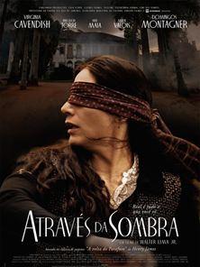 Através da Sombra Trailer